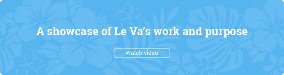 A showcase of Le Va's work and purpose