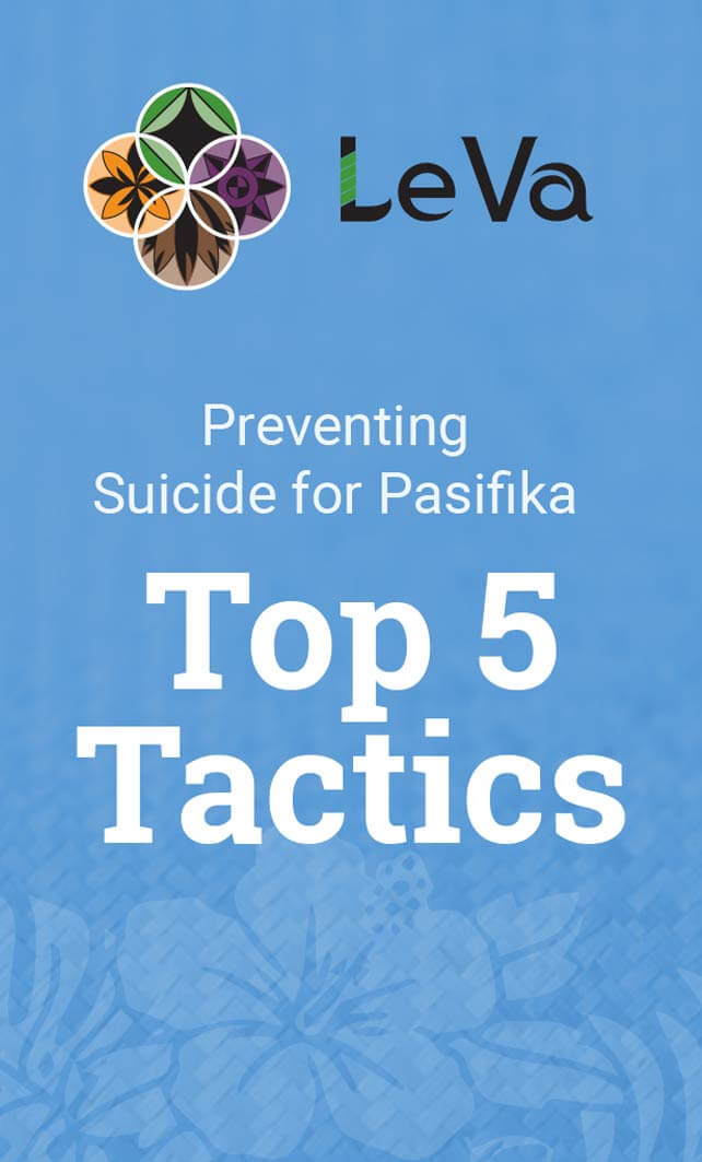 Preventing Suicide for Pasifika – Top 5 Tactics