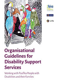 Organisational Guidelines for Disability Support Services: Working with Pasifika People with Disabilities and their Families