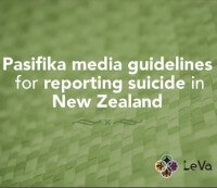 Pasifika media guidelines for reporting suicide in New Zealand